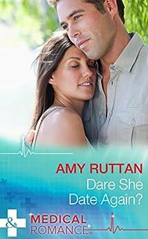 """Dare She Date Again? (Mills & Boon Medical) (English Edition)"",作者:[Ruttan, Amy]"