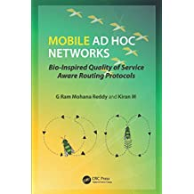 Mobile Ad Hoc Networks: Bio-Inspired Quality of Service Aware Routing Protocols (English Edition)