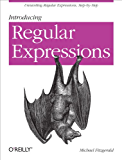 Introducing Regular Expressions: Unraveling Regular Expressions, Step-by-Step