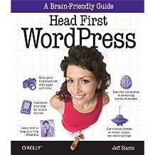 Head First WordPress: A Brain-Friendly Guide to Creating Your Own Custom WordPress Blog (English Edition)