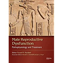 Male Reproductive Dysfunction: Pathophysiology and Treatment (English Edition)