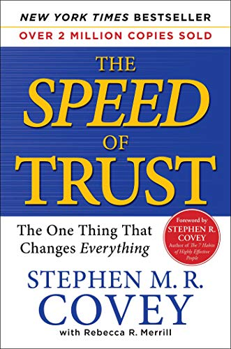 The SPEED of Trust: The One Thing That Changes Everything(英语)