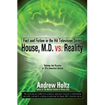 House M.D. vs. Reality: Fact and Fiction in the Hit Television Series (English Edition)