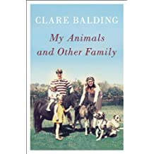 My Animals and Other Family (English Edition)