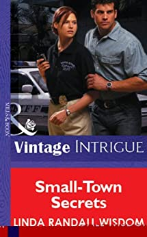 """Small-Town Secrets (Mills & Boon Vintage Intrigue) (English Edition)"",作者:[Wisdom, Linda Randall]"