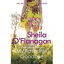 My Favourite Goodbye: A touching, uplifting and romantic tale by the #1 bestselling author (English Edition)
