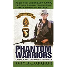 Phantom Warriors: Book I: LRRPs, LRPs, and Rangers in Vietnam (English Edition)