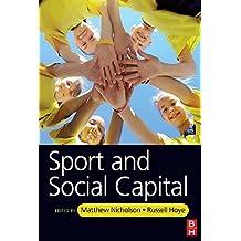 Sport and Social Capital (English Edition)