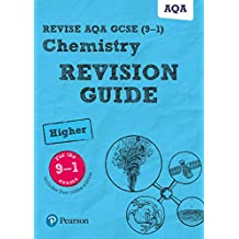 Revise AQA GCSE Chemistry Higher Revision Guide (REVISE AQA GCSE Science 11) (English Edition)