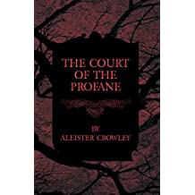 The Court of the Profane (English Edition)