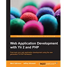 Web Application Development with Yii 2 and PHP (English Edition)