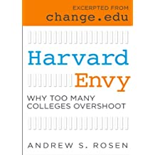 Harvard Envy: Why Too Many Colleges Overshoot (English Edition)