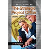 The Strategic Project Office, Second Edition