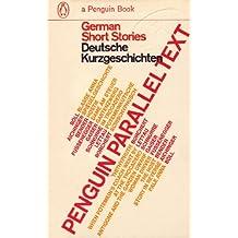 Parallel Text: German Short Stories: Deutsche Kurzgeschichten (English Edition)