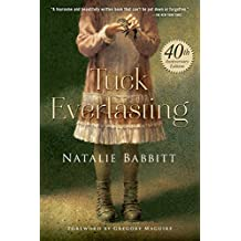 Tuck Everlasting (English Edition)