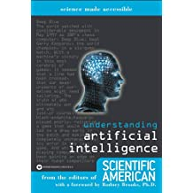 Understanding Artificial Intelligence (Science made accessible) (English Edition)