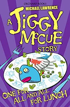 """""""One for All and All for Lunch! (Jiggy McCue Book 11) (English Edition)"""",作者:[Michael Lawrence]"""
