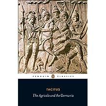 Agricola and Germania (Penguin Classics) (English Edition)