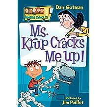 My Weird School #21: Ms. Krup Cracks Me Up! (My Weird School Daze) (English Edition)