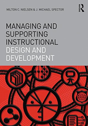 Managing and Supporting Instructional Design and Development (平装) [Pre-order 17-11-2018]