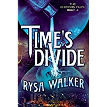 Time's Divide (The Chronos Files Book 3) (English Edition)