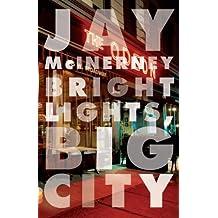 Bright Lights, Big City (Vintage Contemporaries) (English Edition)