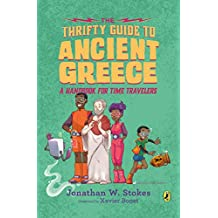 The Thrifty Guide to Ancient Greece: A Handbook for Time Travelers (The Thrifty Guides 3) (English Edition)