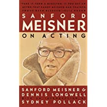Sanford Meisner on Acting (English Edition)