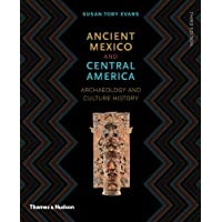 Ancient Mexico and Central America: Archaeology and Culture History