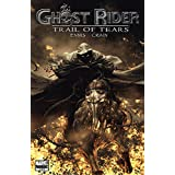 Ghost Rider: Trail of Tears (2007) #3 (of 6) (English Edition)