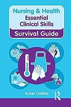Nursing & Health Survival Guide: Essential Clinical Skills (Nursing and Health Survival Guides) (English Edition)