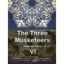 The Three Musketeers  三个火枪手(VI)(英文版) (English Edition)