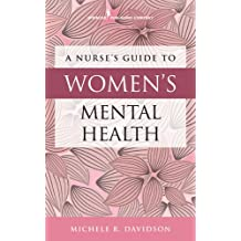 A Nurse's Guide to Women's Mental Health (English Edition)