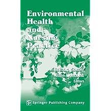 Environmental Health and Nursing Practice (English Edition)