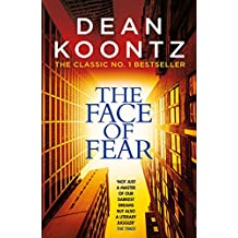 The Face of Fear: A compelling and horrifying tale (English Edition)