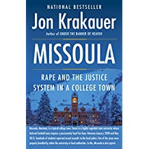 Missoula: Rape and the Justice System in a College Town (English Edition)