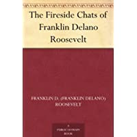 The Fireside Chats of Franklin Delano Roosevelt (免费公版书) (English Edition)