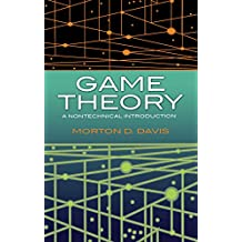 Game Theory: A Nontechnical Introduction (Dover Books on Mathematics) (English Edition)