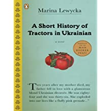 A Short History of Tractors in Ukrainian (English Edition)