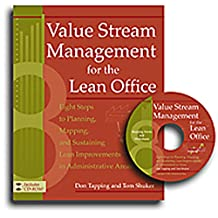 Value Stream Management for the Lean Office: Eight Steps to Planning, Mapping, & Sustaining Lean Improvements in Administrative Areas (English Edition)