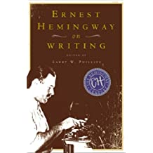 Ernest Hemingway on Writing (English Edition)