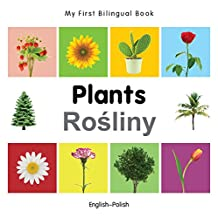 My First Bilingual Book–Plants (English–Polish) (English Edition)
