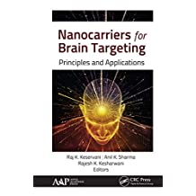 Nanocarriers for Brain Targeting: Principles and Applications (English Edition)