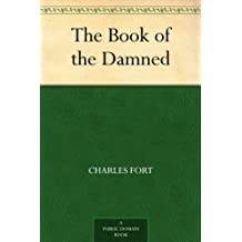 The Book of the Damned (免费公版书) (English Edition)