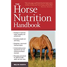 The Horse Nutrition Handbook (English Edition)