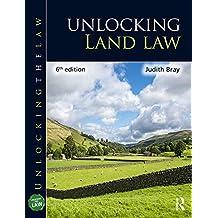 Unlocking Land Law (Unlocking the Law) (English Edition)
