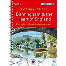 Birmingham & the Heart of England: Waterways Guide 3 (Collins Nicholson Waterways Guides) (English Edition)