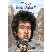 Who Is Bob Dylan? (Who Was?) (English Edition)