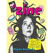 'Zine (Pagan Kennedy Project) (English Edition)