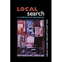 Local Search in Combinatorial Optimization (English Edition)
